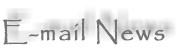 E-Mail News